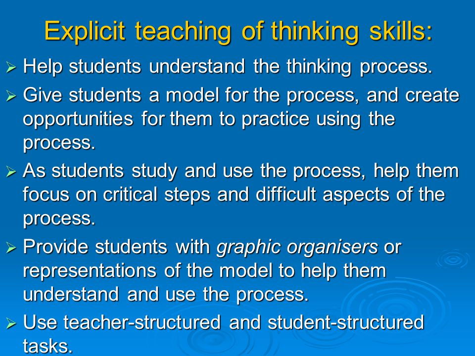 Explicit teaching of thinking skills:
