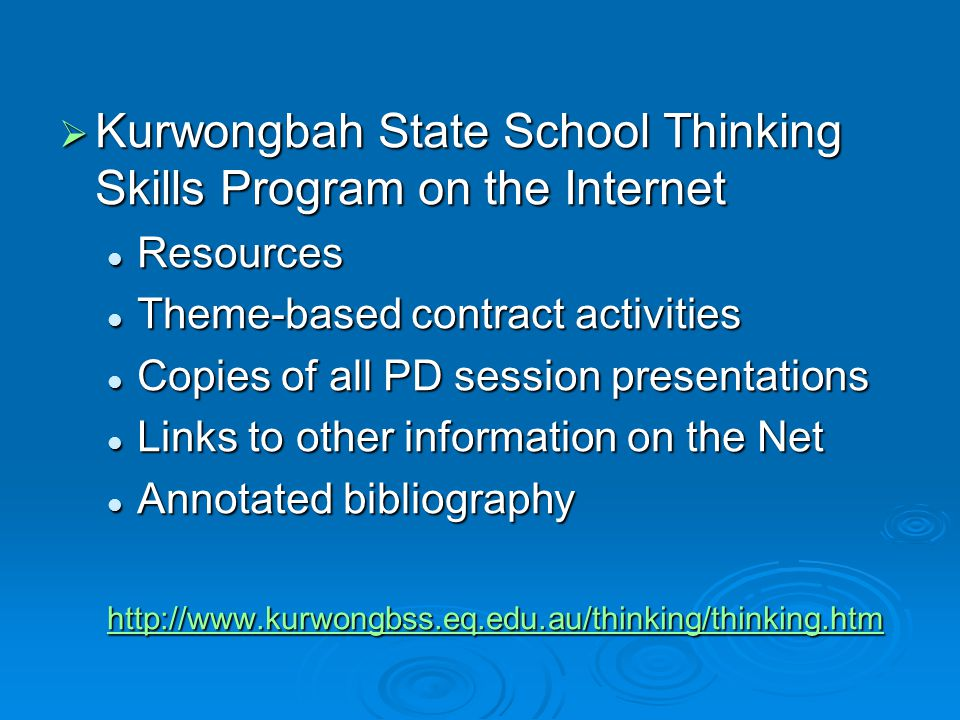 Kurwongbah State School Thinking Skills Program on the Internet