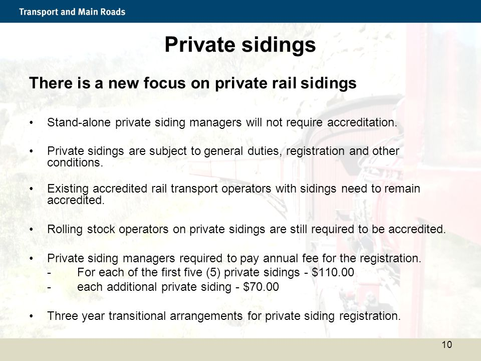 Private sidings There is a new focus on private rail sidings
