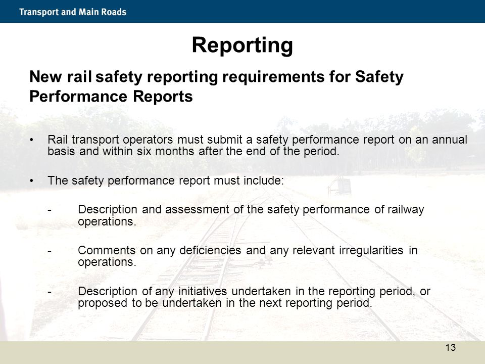 Reporting New rail safety reporting requirements for Safety