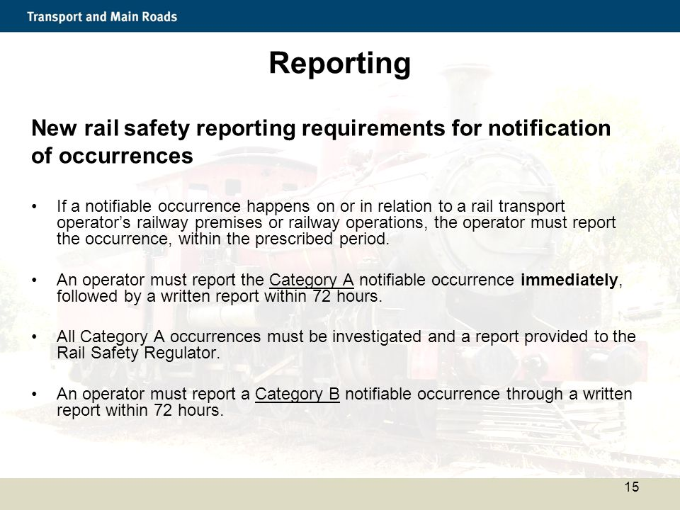 Reporting New rail safety reporting requirements for notification