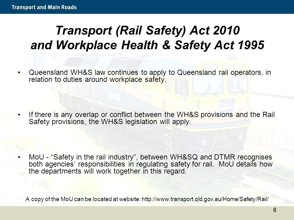 Transport (Rail Safety) Act 2010 and Workplace Health & Safety Act 1995