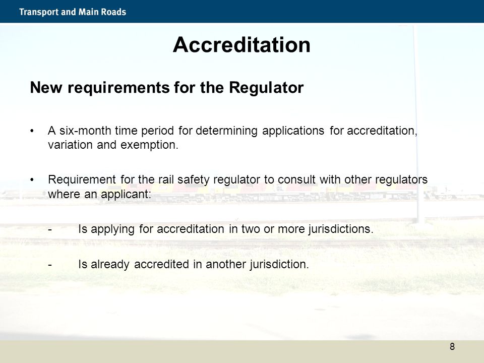 Accreditation New requirements for the Regulator