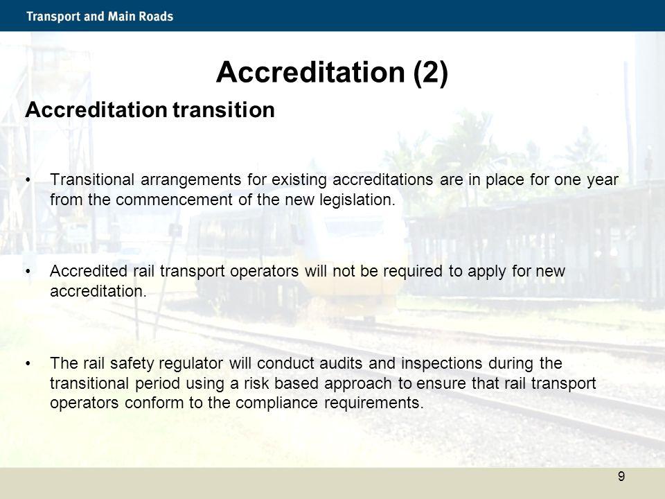 Accreditation (2) Accreditation transition