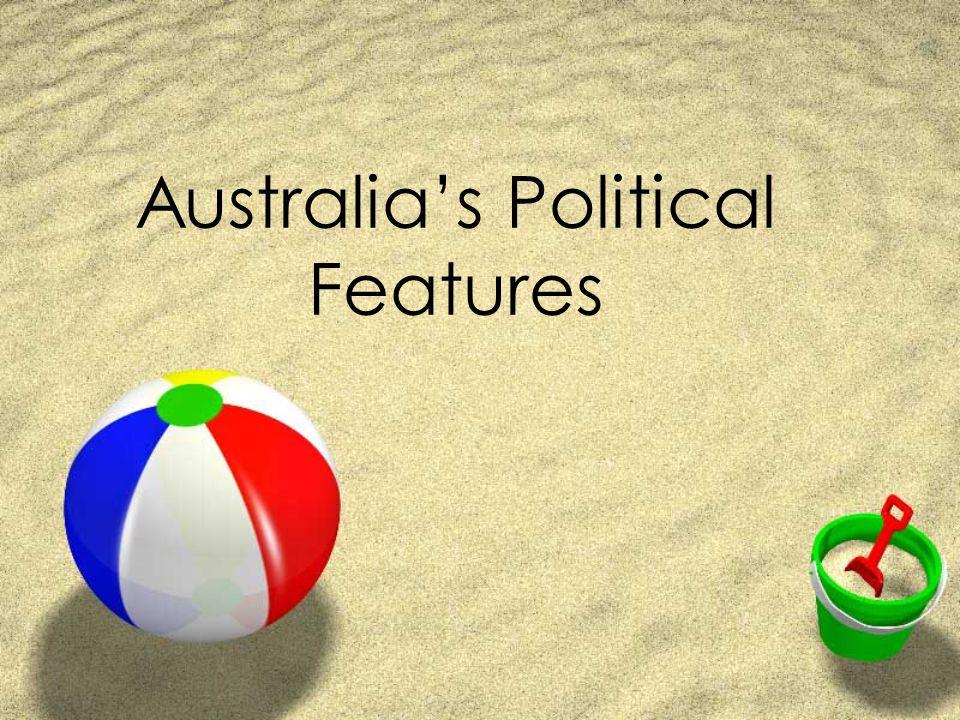 Australia's Political Features