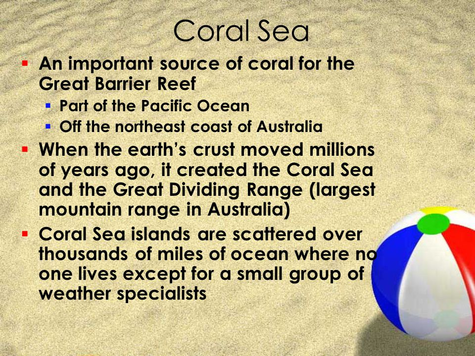 Coral Sea An important source of coral for the Great Barrier Reef
