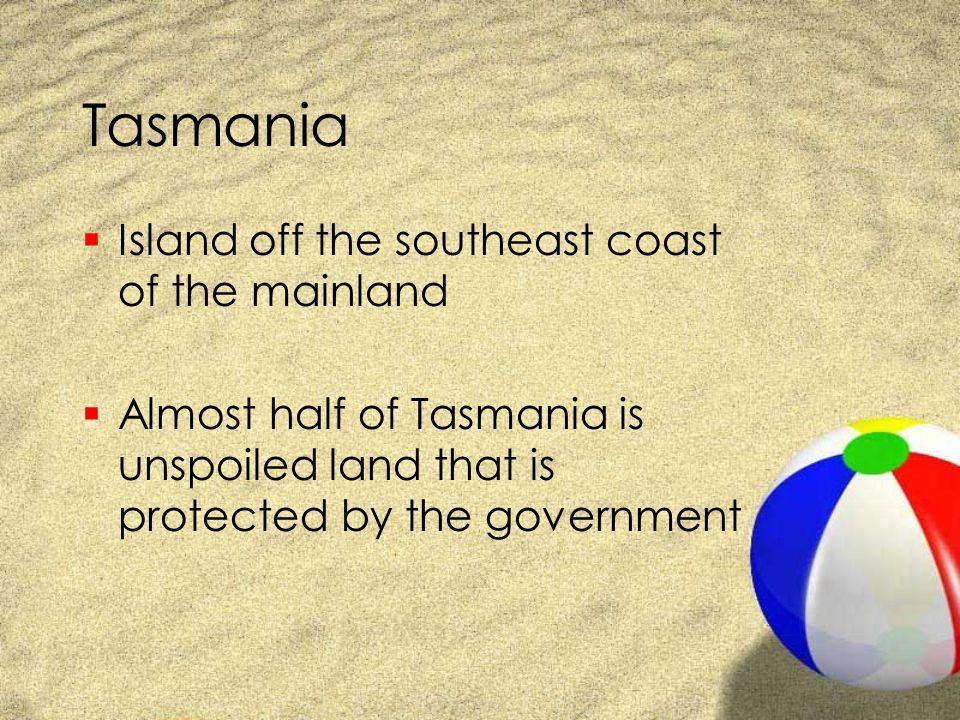 Tasmania Island off the southeast coast of the mainland