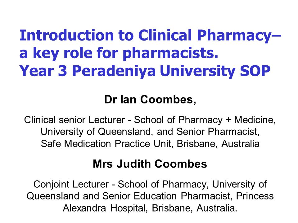 Introduction to Clinical Pharmacy– a key role for pharmacists