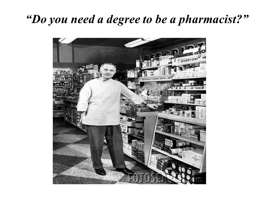 Do you need a degree to be a pharmacist