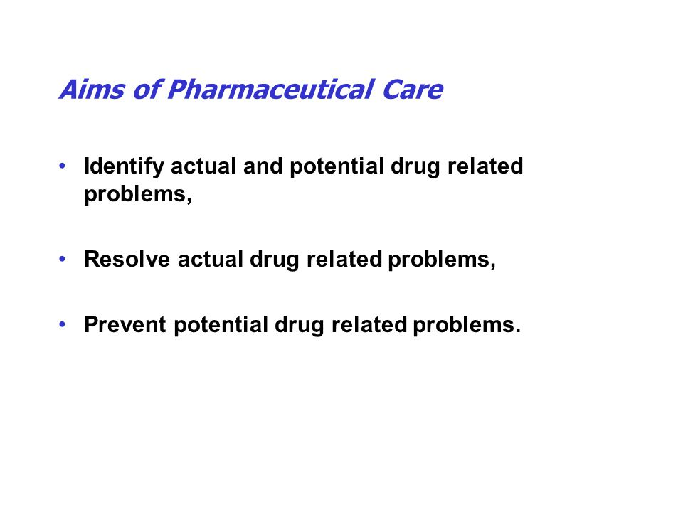 Aims of Pharmaceutical Care