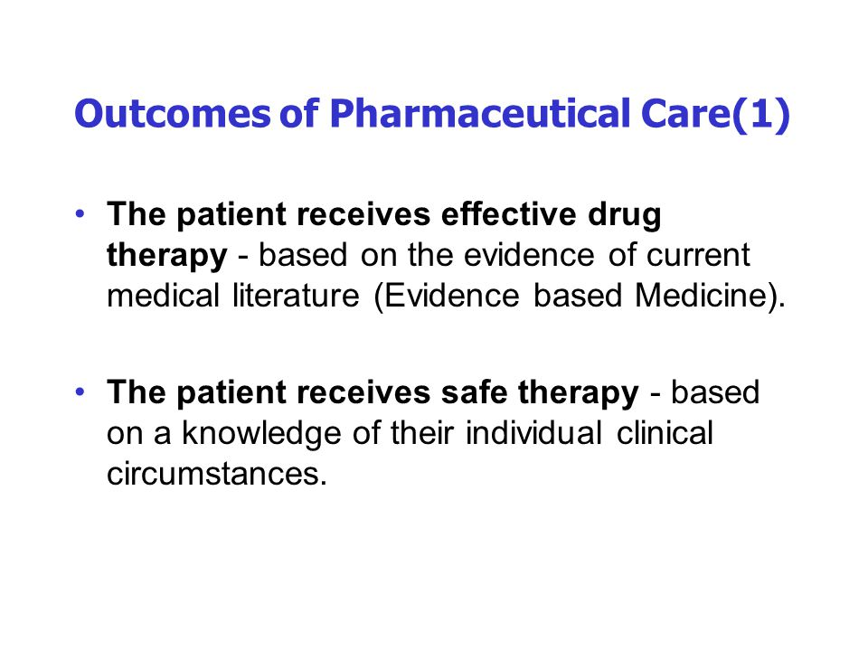 Outcomes of Pharmaceutical Care(1)