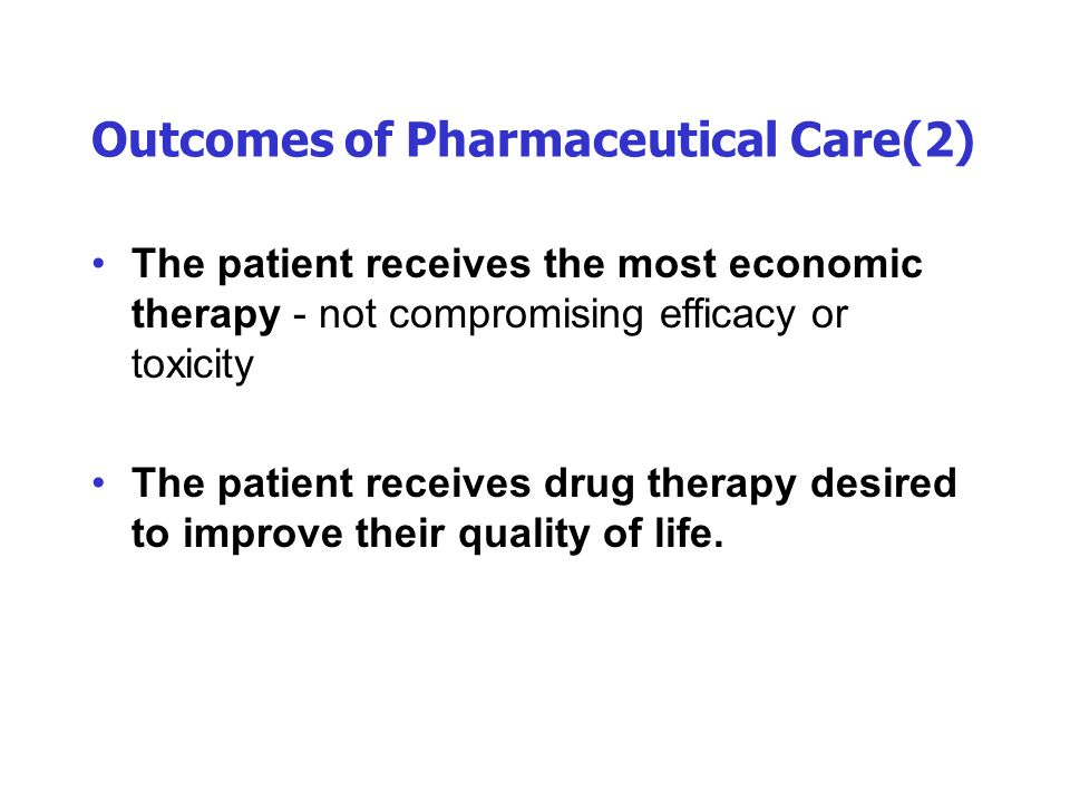 Outcomes of Pharmaceutical Care(2)