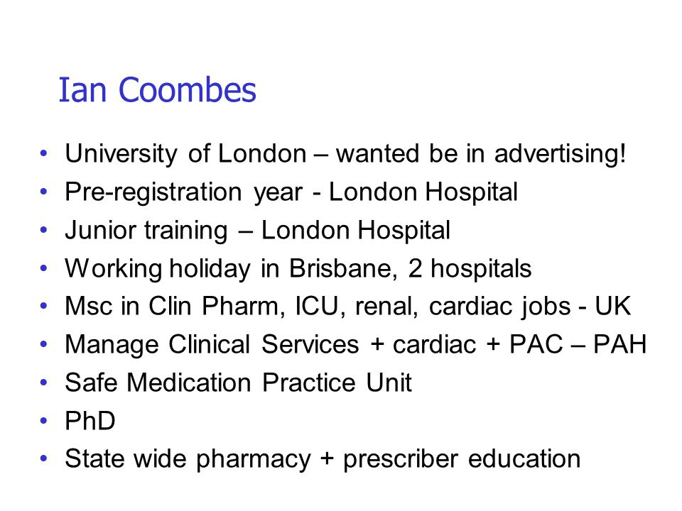 Ian Coombes University of London – wanted be in advertising!