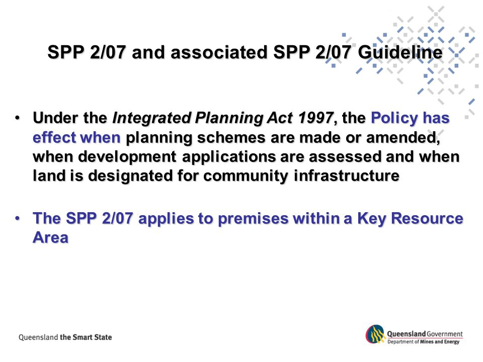 SPP 2/07 and associated SPP 2/07 Guideline