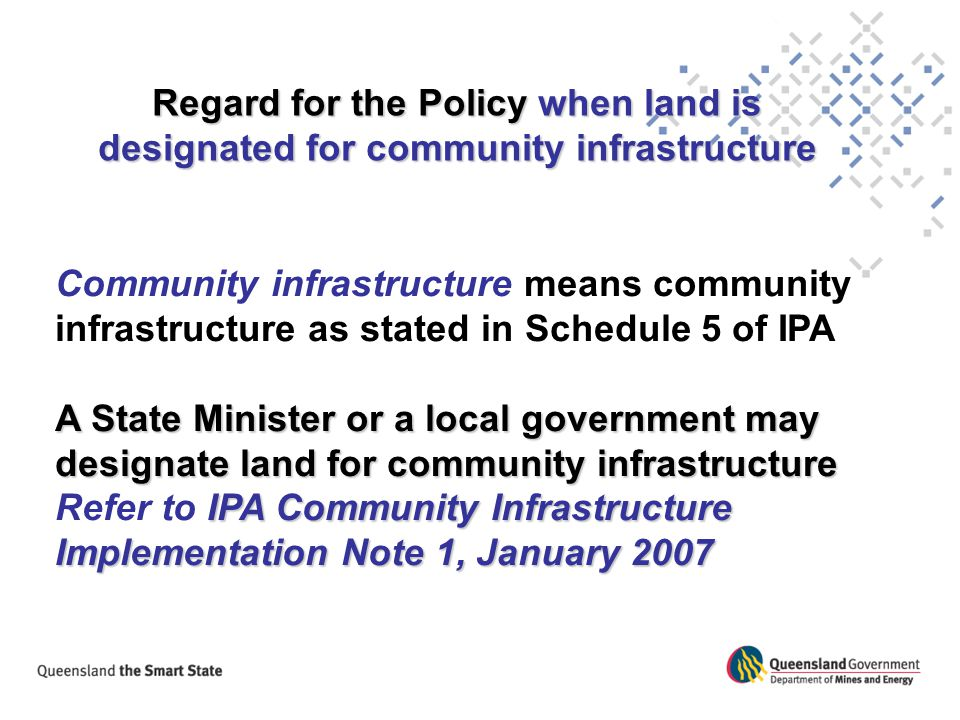Regard for the Policy when land is designated for community infrastructure