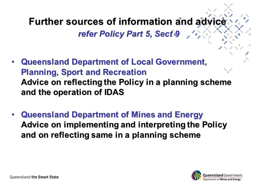 Further sources of information and advice refer Policy Part 5, Sect 9