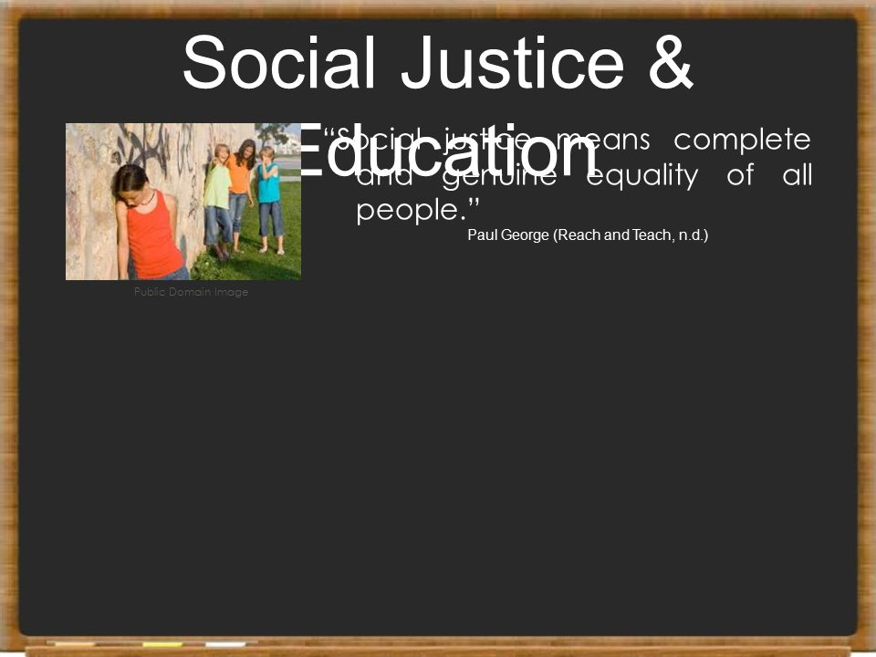 Social Justice & Education