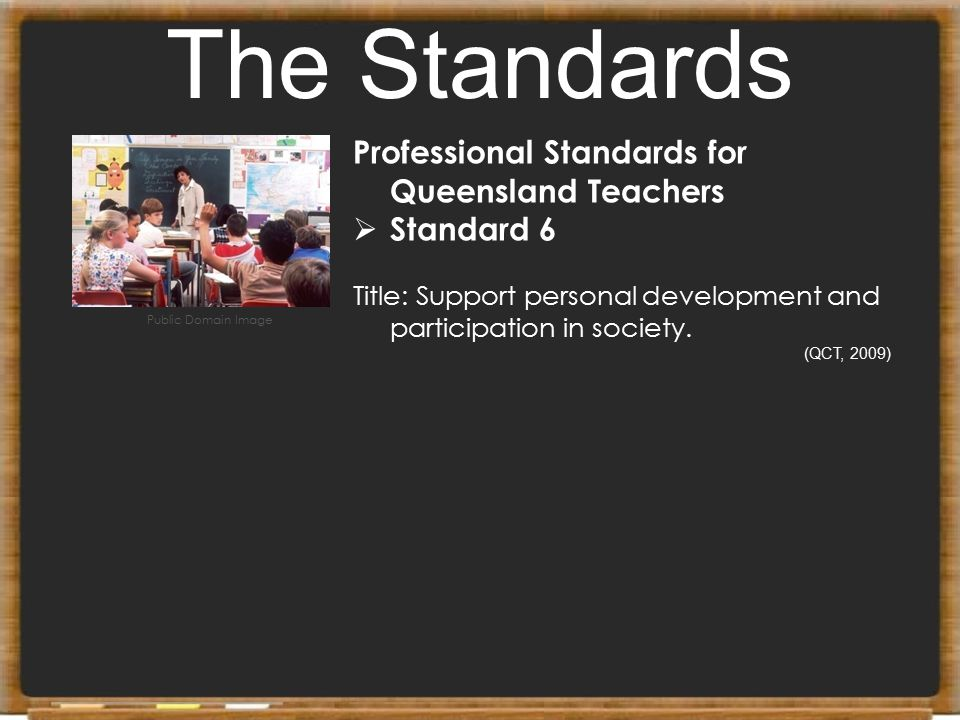 The Standards Professional Standards for Queensland Teachers