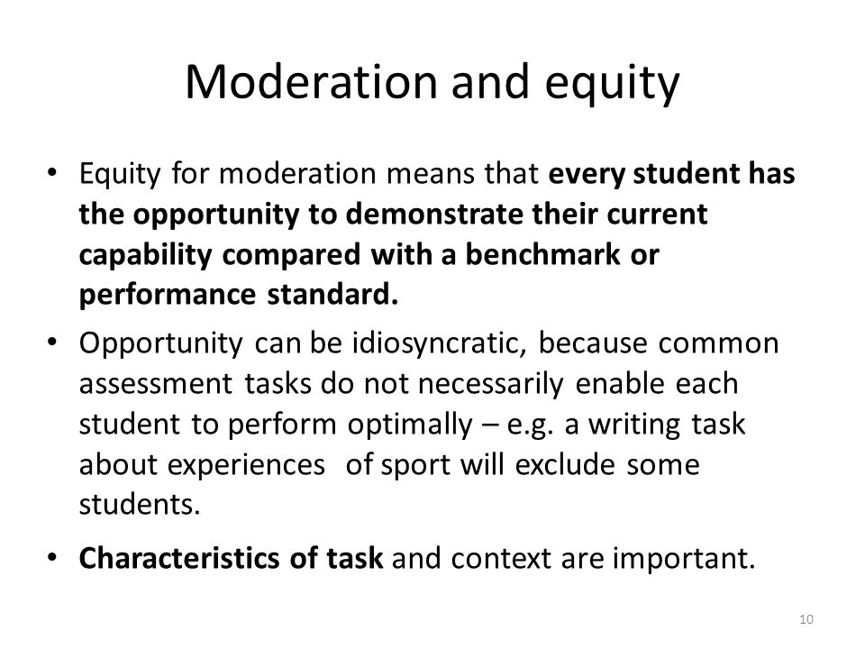 Moderation and equity