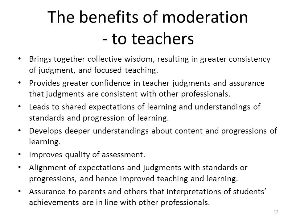 The benefits of moderation - to teachers