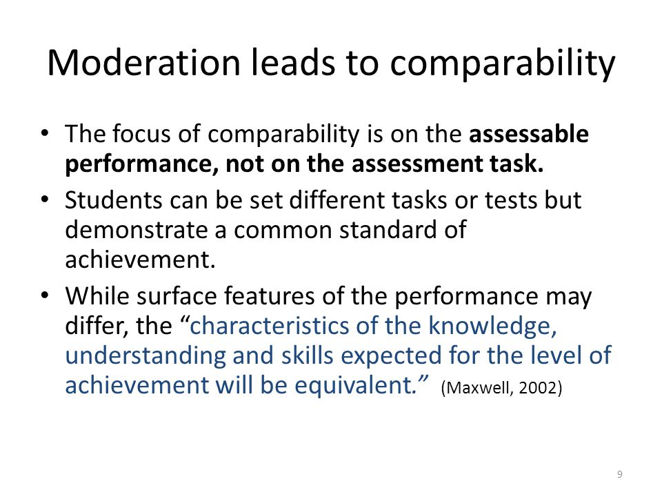 Moderation leads to comparability