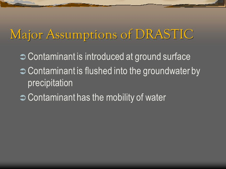 Major Assumptions of DRASTIC