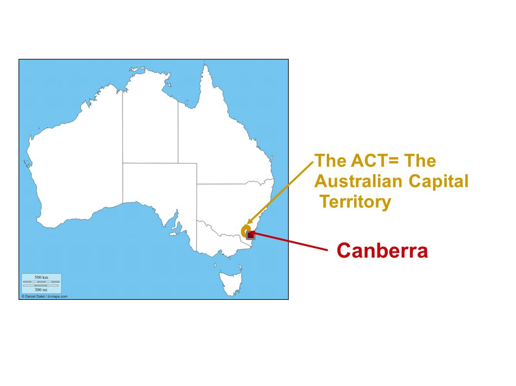 The ACT= The Australian Capital Territory Canberra