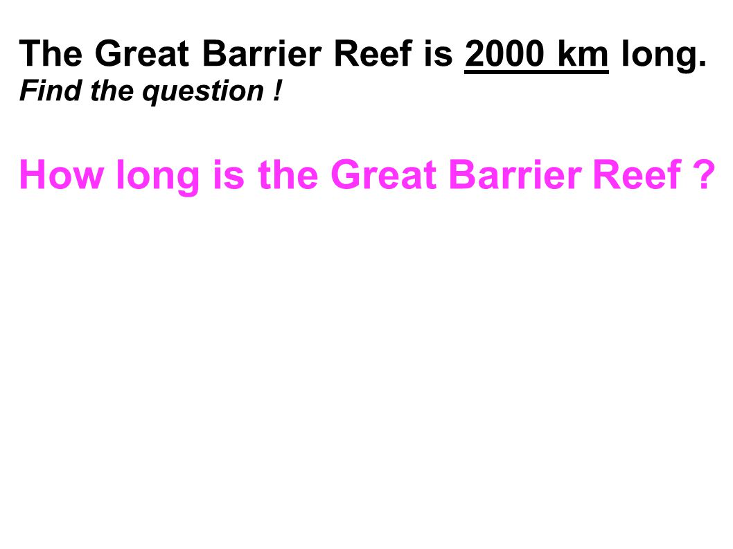 How long is the Great Barrier Reef