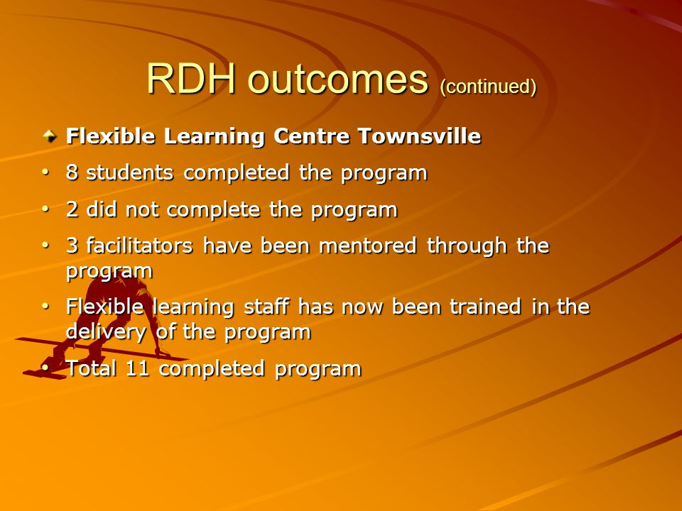 RDH outcomes (continued)