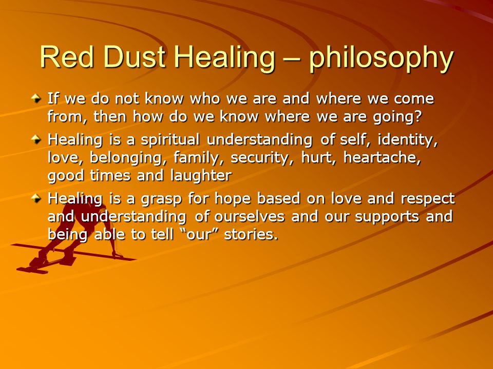 Red Dust Healing – philosophy