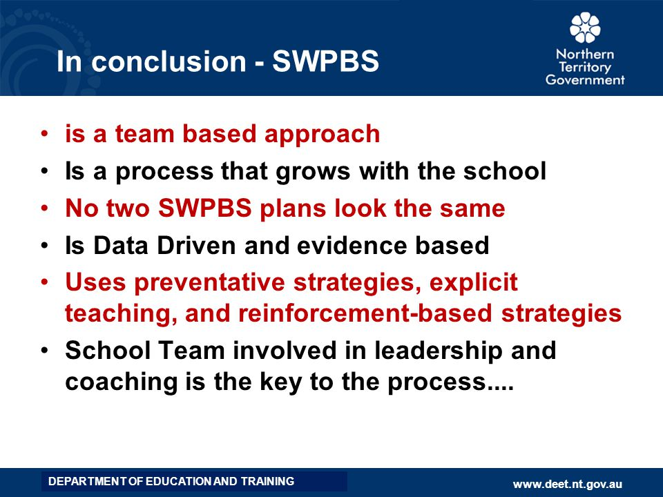 In conclusion - SWPBS is a team based approach