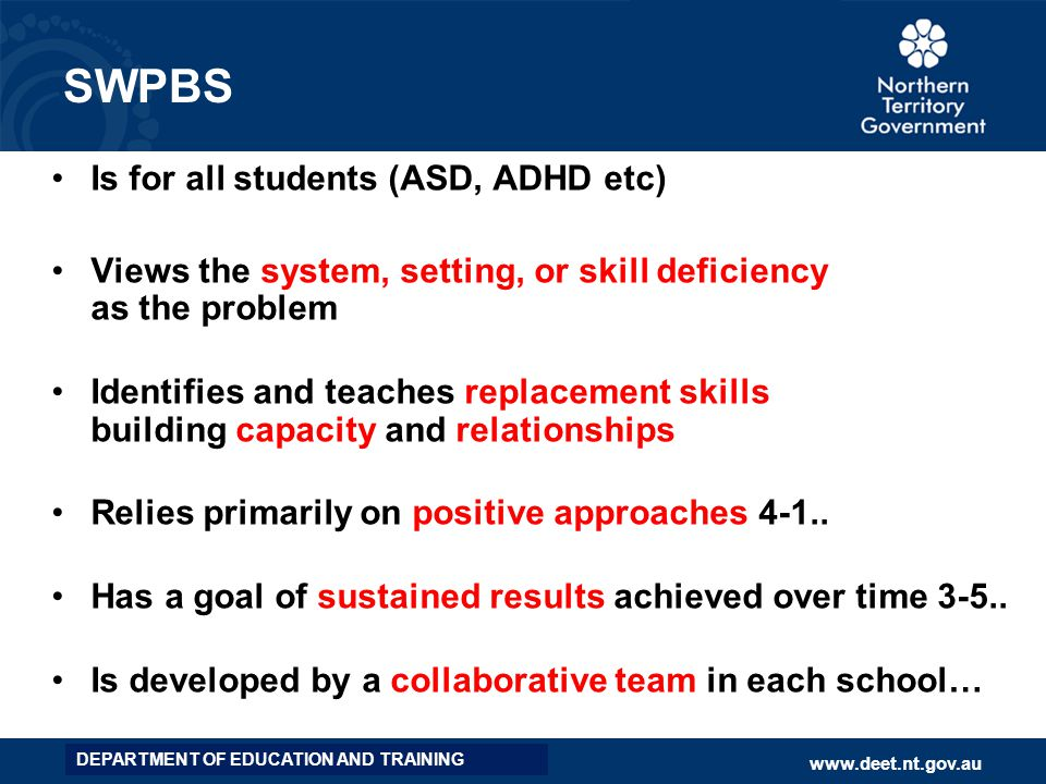 SWPBS Is for all students (ASD, ADHD etc)