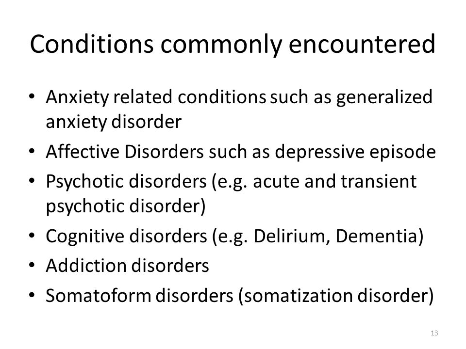 Conditions commonly encountered