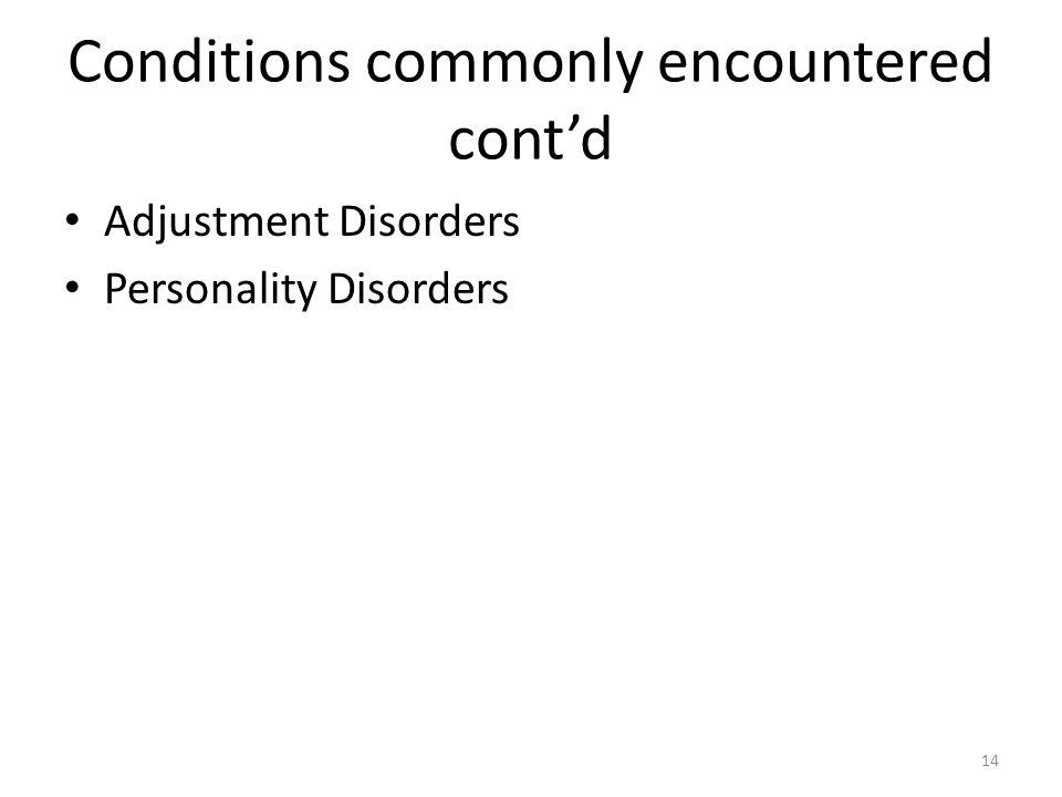 Conditions commonly encountered cont'd