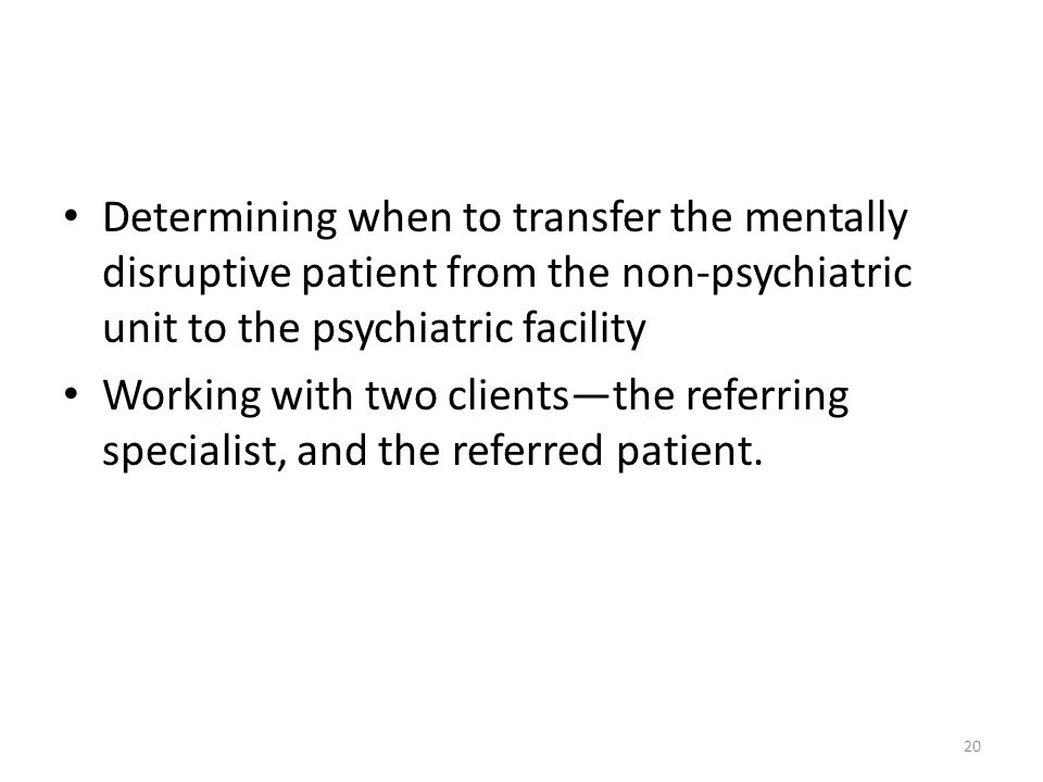 Determining when to transfer the mentally disruptive patient from the non-psychiatric unit to the psychiatric facility