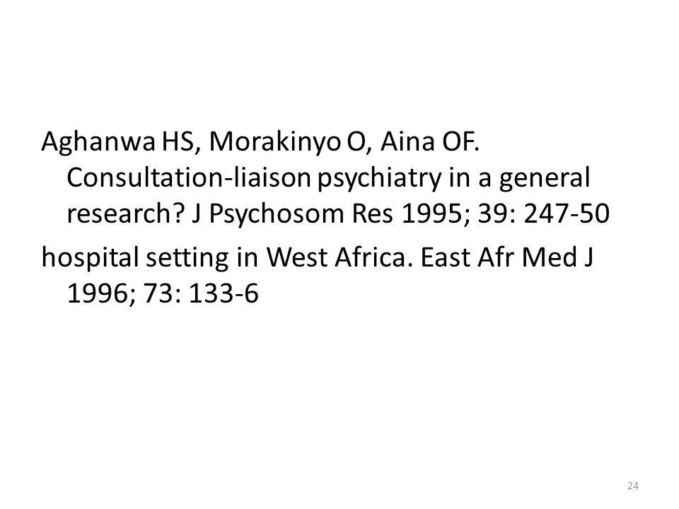 Aghanwa HS, Morakinyo O, Aina OF