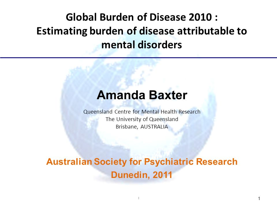 Amanda Baxter Global Burden of Disease 2010 :