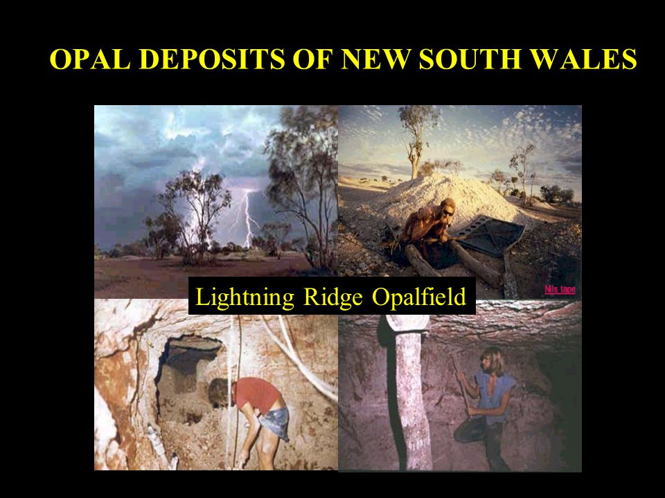 OPAL DEPOSITS OF NEW SOUTH WALES