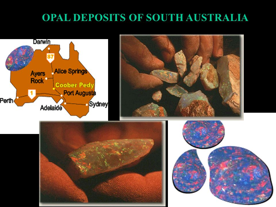 OPAL DEPOSITS OF SOUTH AUSTRALIA