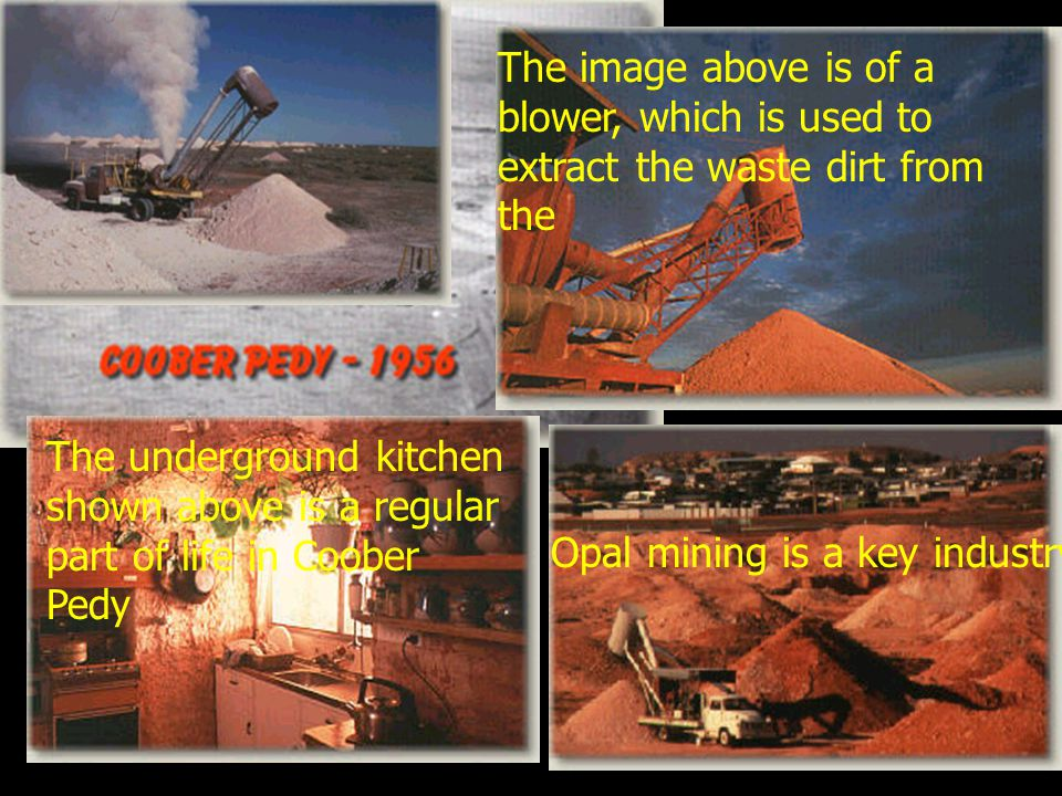 The image above is of a blower, which is used to extract the waste dirt from the