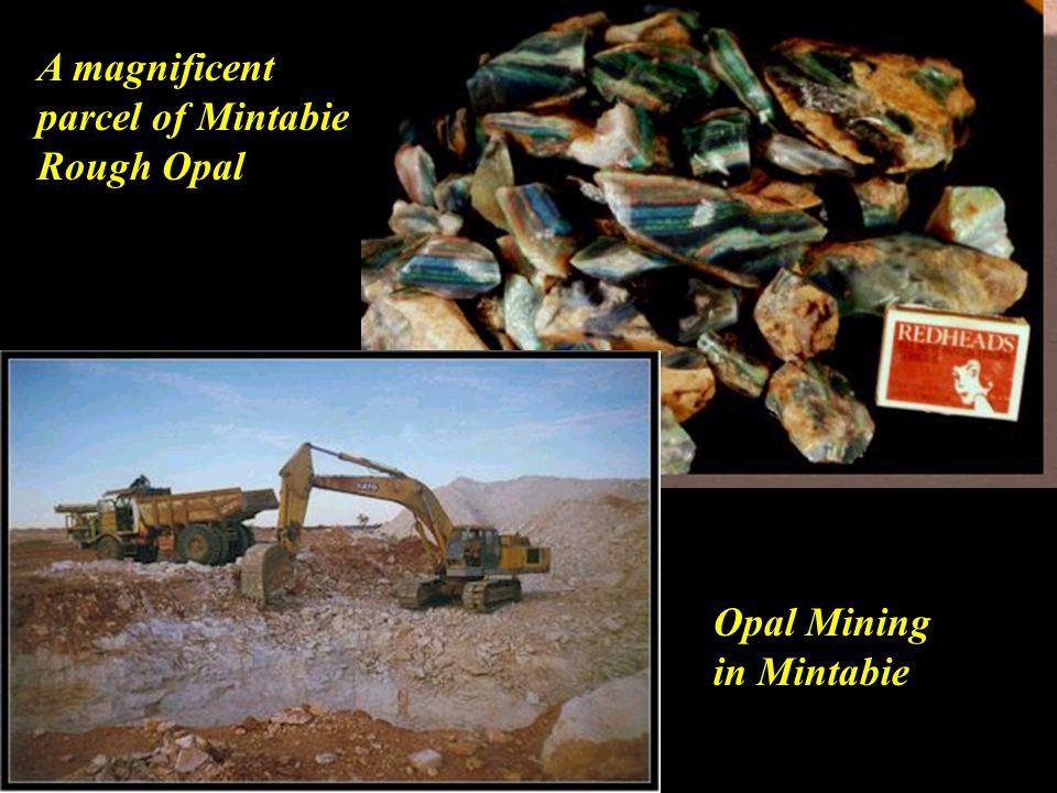 A magnificent parcel of Mintabie Rough Opal