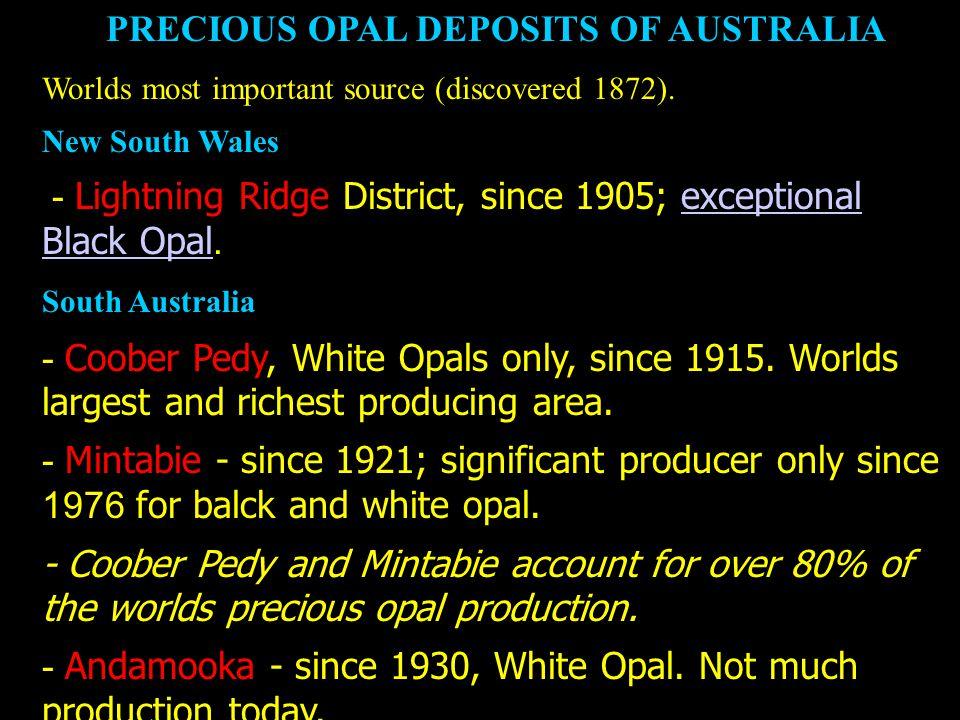 PRECIOUS OPAL DEPOSITS OF AUSTRALIA