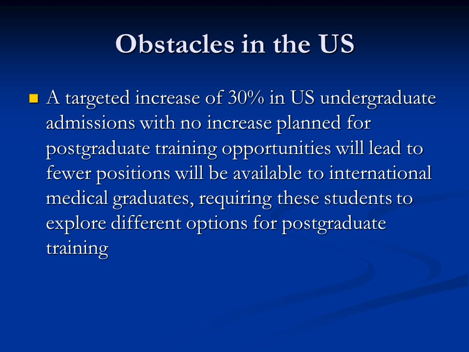 Obstacles in the US