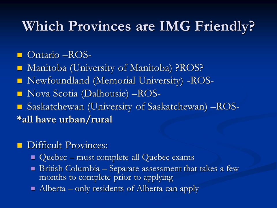 Which Provinces are IMG Friendly