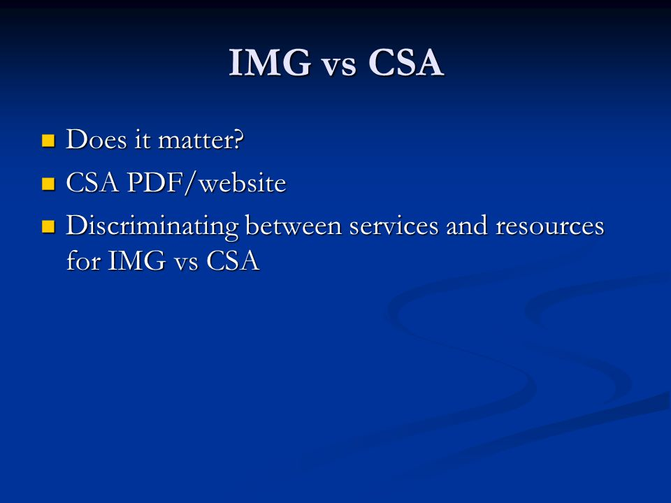 IMG vs CSA Does it matter CSA PDF/website