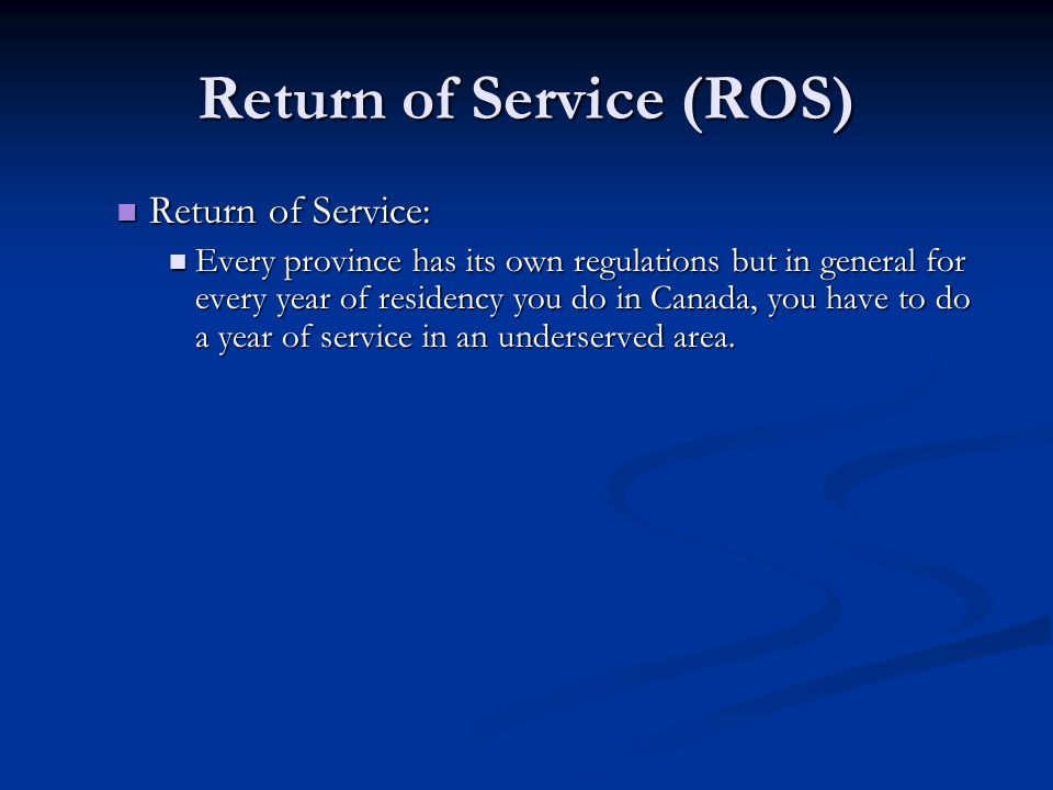 Return of Service (ROS)
