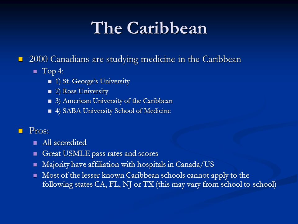 The Caribbean 2000 Canadians are studying medicine in the Caribbean