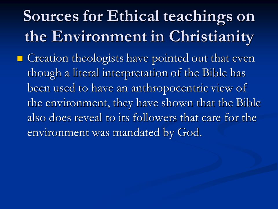 Sources for Ethical teachings on the Environment in Christianity