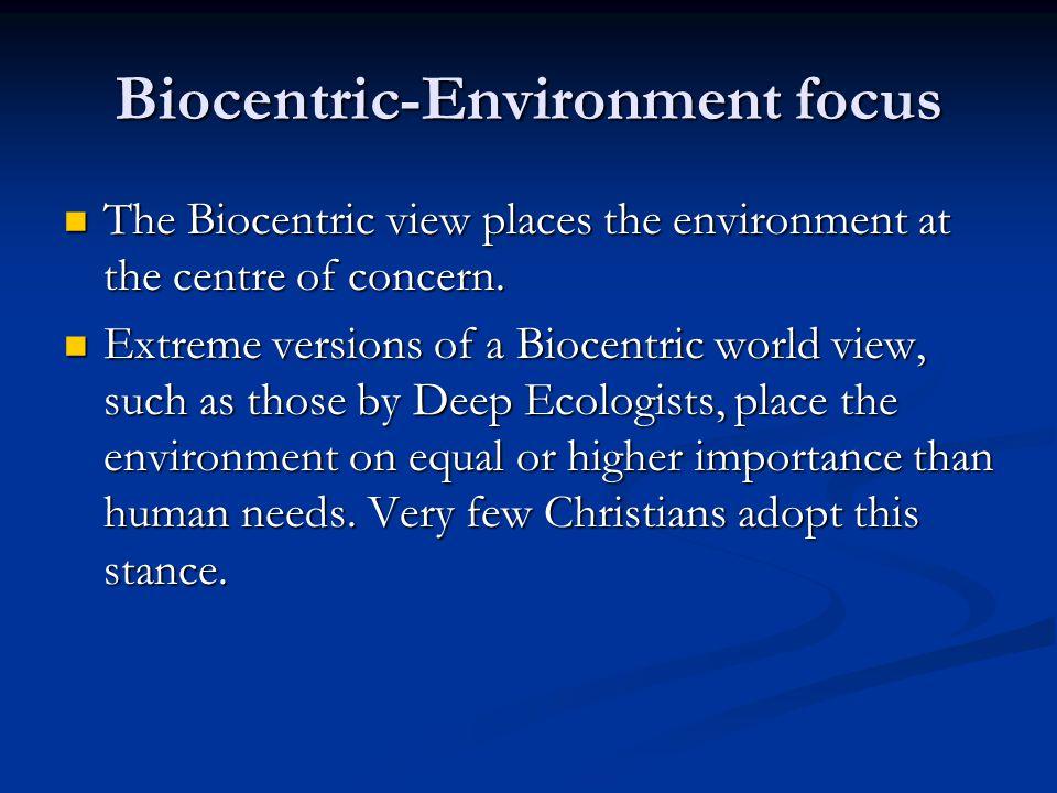 Biocentric-Environment focus