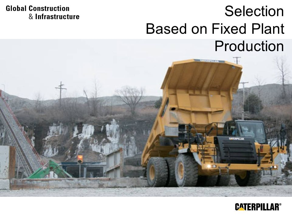 Load and Haul Fleet Selection Based on Fixed Plant Production